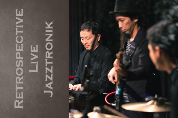 音楽ライブ Retrospective Live
